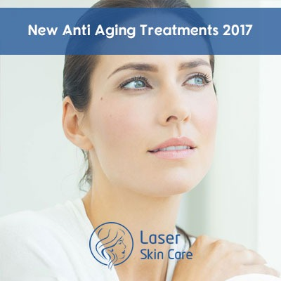 New Anti Aging Treatments 2017