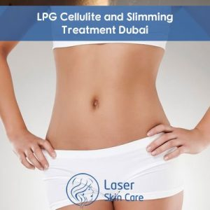 LPG Cellulite and Slimming Treatment Dubai