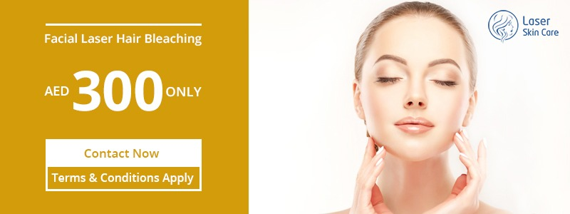 Facial Laser Hair Bleaching AED 300 Only