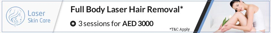 Full Body Laser Hair Removal Offer (3 Session for AED 3000)
